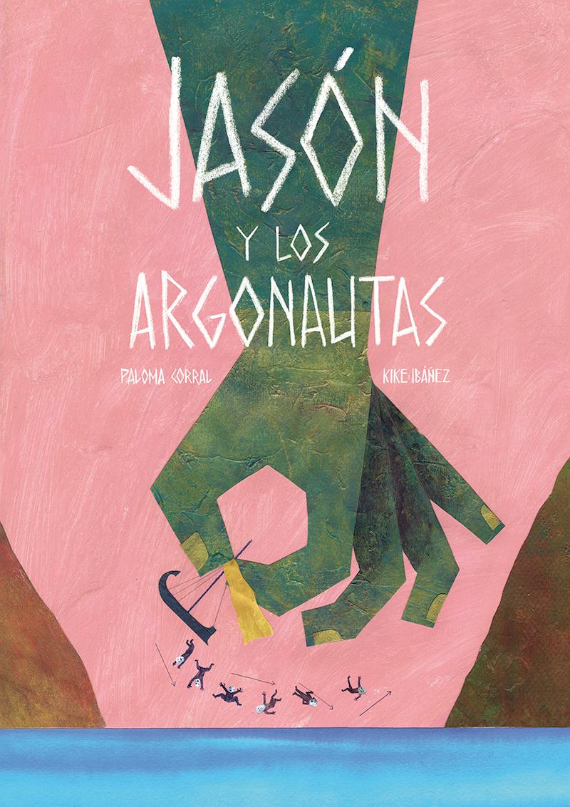 Jason y los Argonautas Kike Ibáñez y Paloma Corral
